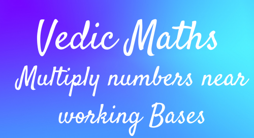 VM 8 – Multiplication of numbers near working bases